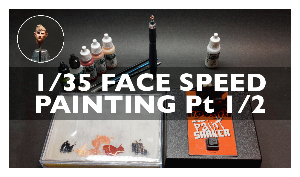 HEAD SPEED PAINTING 1/35 SCALE